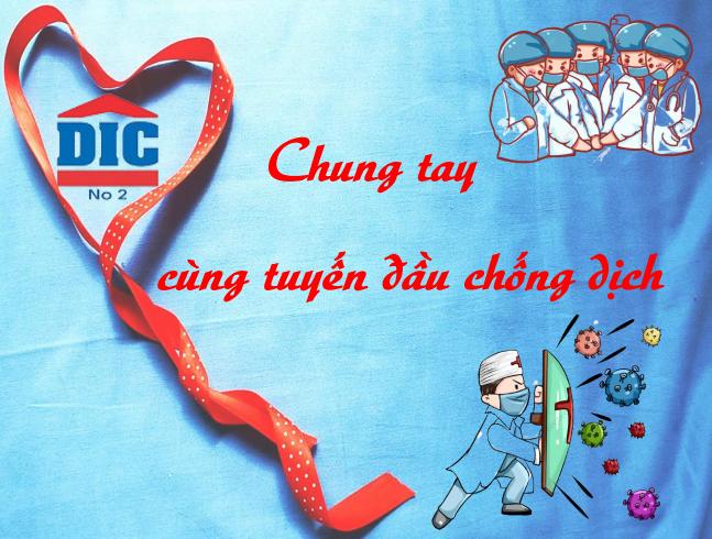 Công Ty CP DIC2 - Chung Tay Tuyến Đầu Chống Dịch